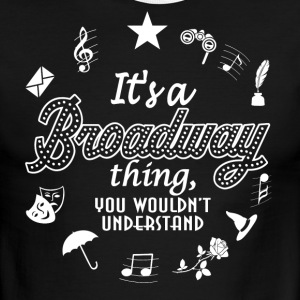 It's a Broadway Shirt. - Men's Ringer T-Shirt