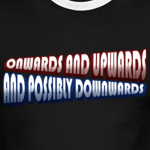 Onwards & Upwards & Possibly Downwards Gradient - Men's Ringer T-Shirt