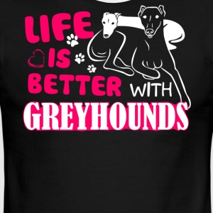 Life Is Better With Greyhounds Shirt - Men's Ringer T-Shirt