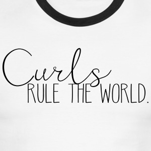 Curls Rule the World - Men's Ringer T-Shirt
