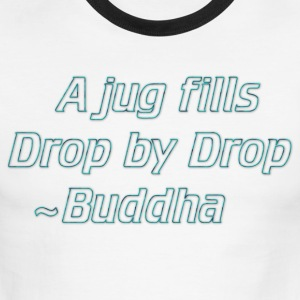 a jug fills drop by drop - Men's Ringer T-Shirt