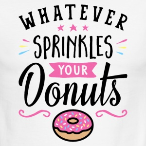 Whatever Sprinkles Your Donuts Typography - Men's Ringer T-Shirt
