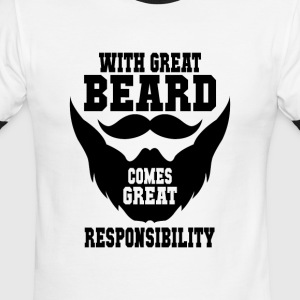 With Great Beard! Comes Great Responsibility! - Men's Ringer T-Shirt