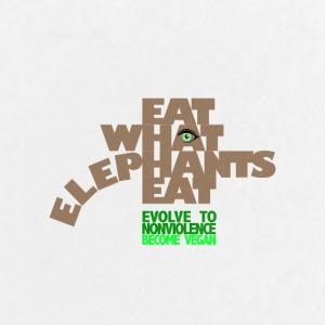 EAT WHAT ELEPHANTS EAT. GO VEGAN. - Large Buttons