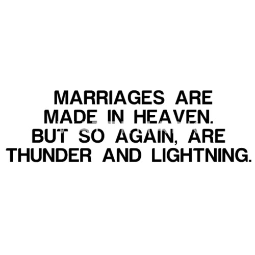 Marriages Are Made In Heaven But So Again Are Th Small Buttons