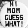 Surprise for Mommy: Coming-out - Small Buttons