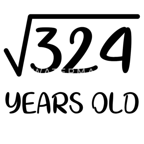 Square Root Of 324 18 Years Old 18th Birthday Gift By