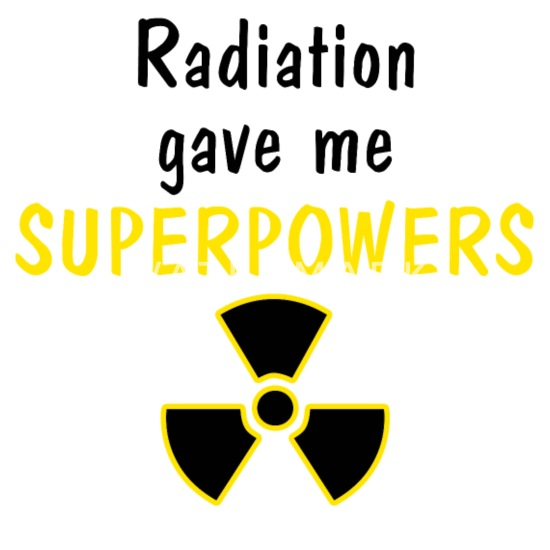 Radiation gave me super powers Radioactive Funny Buttons small 1'' (5-pack)  - white