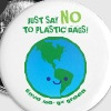 Just Say NO To Plastic Bags - Small Buttons