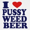 I LOVE PUSSY WEED BEER - Baseball Cap