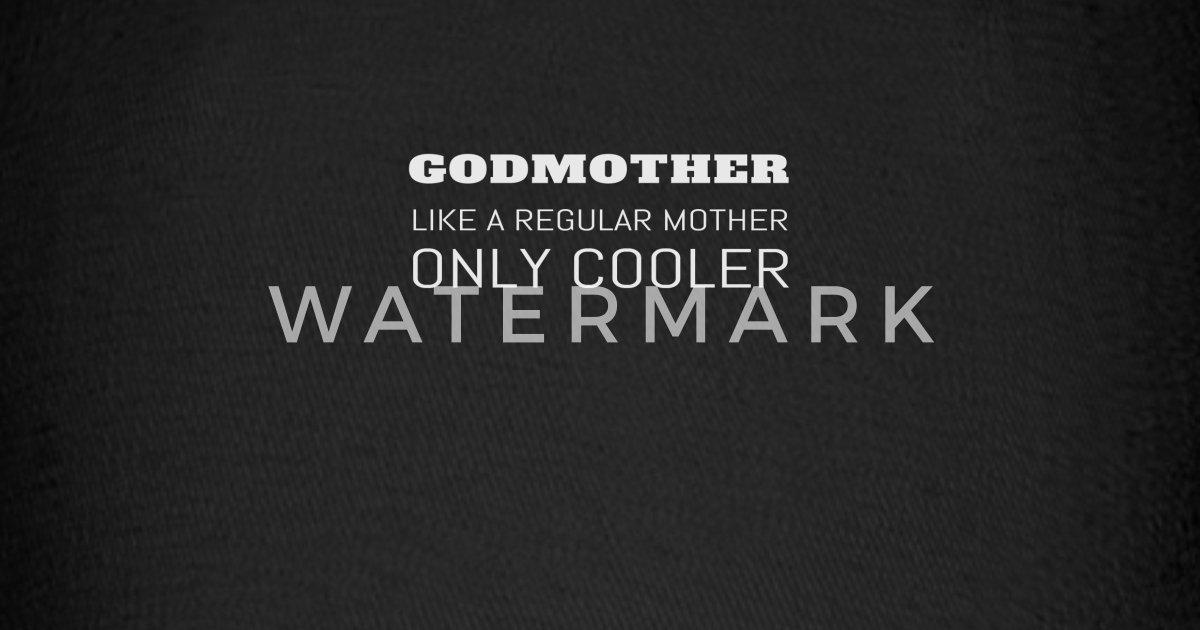 Funny Godmother Godparent Godchild Gift Baseball Cap | Spreadshirt