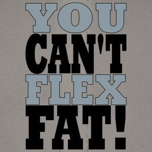 YOU CANT FLEX FAT - Baseball Cap