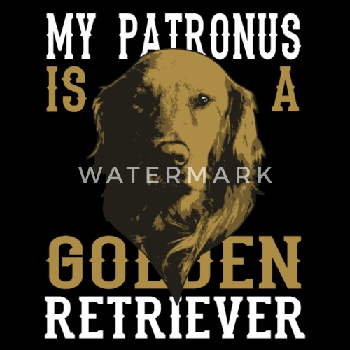 My Patronus Is A Golden Retriever Owner Dogs Gifts By Serhii