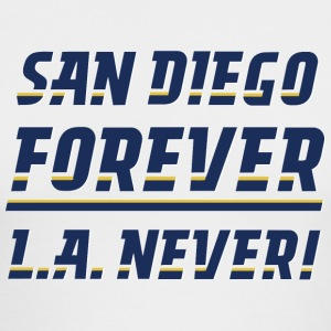 San Diego Forever, L.A. Never! - Men's Long Sleeve T-Shirt by Next Level