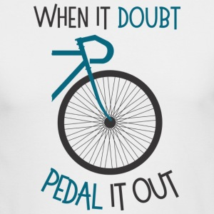 When It doubt, pedal it out - Men's Long Sleeve T-Shirt by Next Level