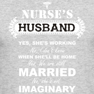 Nurse...not imaginary - nurse's husband t-shirt - Men's Long Sleeve T-Shirt by Next Level