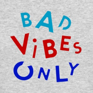 bad vibes - Men's Long Sleeve T-Shirt by Next Level