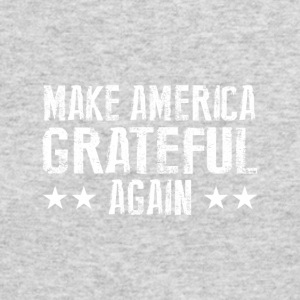 Make America Grateful Again - Men's Long Sleeve T-Shirt by Next Level