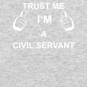TRUST ME I M CIVIL SERVANT - Men's Long Sleeve T-Shirt by Next Level