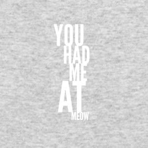 You had me at meow black tshirt - Men's Long Sleeve T-Shirt by Next Level