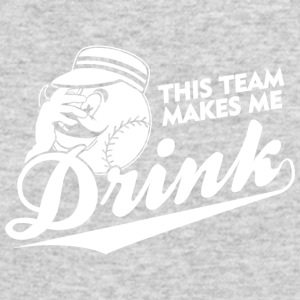 THIS TEAM MAKES ME DRINK - Men's Long Sleeve T-Shirt by Next Level