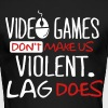 Video games don't make us violent. Lag does. - Men's Long Sleeve T-Shirt by Next Level