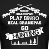 Some Grandpas Play Bingo Real Grandpas Go Hunting - Men's Long Sleeve T-Shirt by Next Level