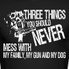 Three Things You Should Never Mess With My Family - Men's Long Sleeve T-Shirt by Next Level