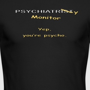 Psychiatry Monitor - Psycho - Men's Long Sleeve T-Shirt by Next Level