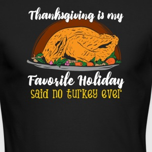 Funny thanksgiving turkey tshirt - Men's Long Sleeve T-Shirt by Next Level