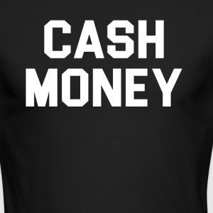 Cash money - Men's Long Sleeve T-Shirt by Next Level