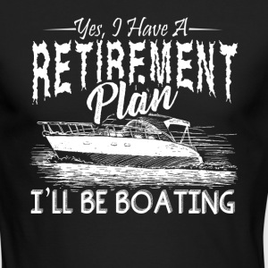 BOATING RETIREMENT SHIRT - Men's Long Sleeve T-Shirt by Next Level