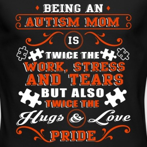 Being An Autism Mom Is The Twice Pride T Shirt - Men's Long Sleeve T-Shirt by Next Level