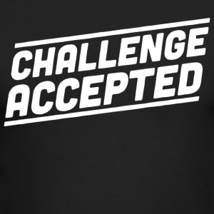 Challenge Accepted - Men's Long Sleeve T-Shirt by Next Level