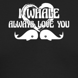 Whale Always Love You Shirt - Men's Long Sleeve T-Shirt by Next Level