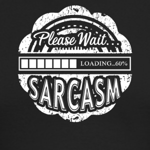 Loading Sarcasm Shirt - Men's Long Sleeve T-Shirt by Next Level