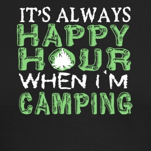 Happy Hour When I'm Camping T Shirt - Men's Long Sleeve T-Shirt by Next Level