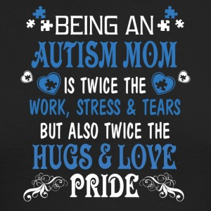 Being An Autism Mom T Shirt - Men's Long Sleeve T-Shirt by Next Level
