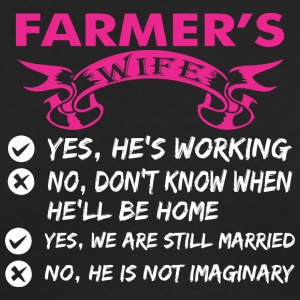 Farmers Wife Yes Hes Working - Men's Long Sleeve T-Shirt by Next Level