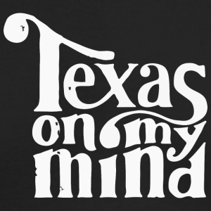 Texas on my mind - Men's Long Sleeve T-Shirt by Next Level