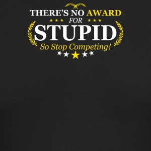 Award Stupid - Men's Long Sleeve T-Shirt by Next Level