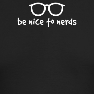 BE NICE TO NERDS - Men's Long Sleeve T-Shirt by Next Level