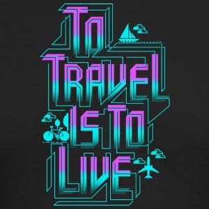 To travel T Shirt - Men's Long Sleeve T-Shirt by Next Level