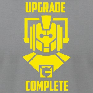 Upgrade Complete - Men's T-Shirt by American Apparel