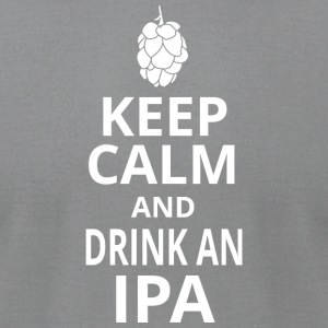 Ipa - keep calm and drink an ipa - Men's T-Shirt by American Apparel