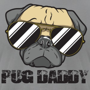 Pug Daddy - Men's T-Shirt by American Apparel