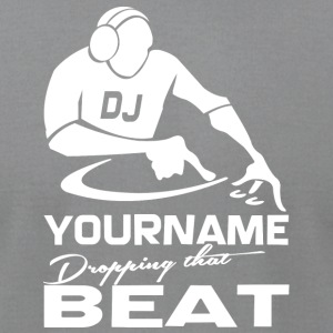 Yourname dropping that beat - Men's T-Shirt by American Apparel