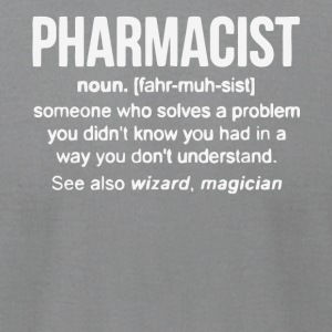 Pharmacist Noun T Shirt - Men's T-Shirt by American Apparel