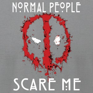 DP normal people scare me - Men's T-Shirt by American Apparel