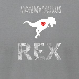 Mommysaurus Rex Shirt Cute Dinosaur mom shirt - Men's T-Shirt by American Apparel